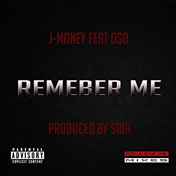 Remember Me (feat. Oso)