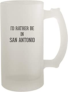 I'd Rather Be In SAN ANTONIO - Frosted Glass 16oz Beer Stein