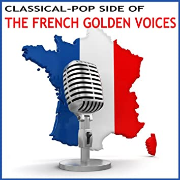 The Classical-Pop Side of the French Golden Voices