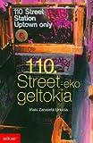 110. street-eko geltokia (Literatura Book 76) (Basque Edition)