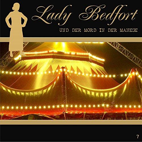 Der Mord in der Manege (Lady Bedfort 7) Titelbild
