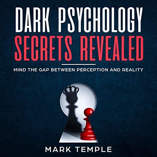 Couverture de Dark Psychology Secrets Revealed