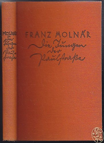 Die Jungen von der Paulstrasse. Deutsch von Edmund Alkalay.