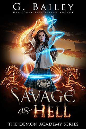 Savage As Hell: A Reverse Harem Bully Romance (The Demon Academy Book 3)