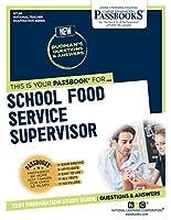 School Food Service Supervisor (National Teacher Examination)