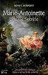 Marie Antoinette: une vie secrète par Herfort