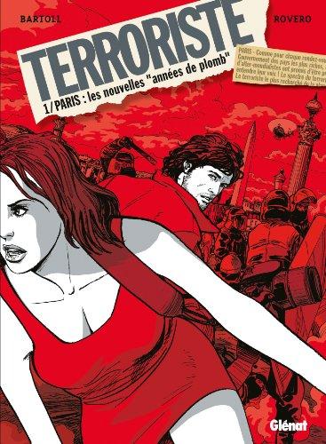 Terroriste - Tome 01 : Paris