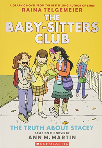 Martin, A: The Truth About Stacey (The Baby-Sitters Club Gra