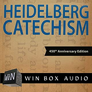 The Heidelberg Catechism: 450th Anniversary Edition                   By:                                                                                                                                 Faith Alive Christian Resources                               Narrated by:                                                                                                                                 Dan Winiarski                      Length: 1 hr and 20 mins     16 ratings     Overall 4.7