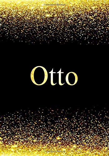 Otto Notebook: Personalized Journal to Write In Notebook - Printed Glitter Black and Gold , Notebook Journal - 110 pages, 7x10 inch. Christmas gift , birthday gift idea