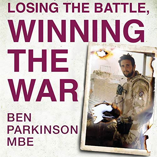 Listen Losing the Battle, Winning the War: How We Can All Defy the Odds We're Given audio book
