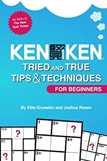 KenKen For Beginners: Tried and True Tips & Techniques for Beginners