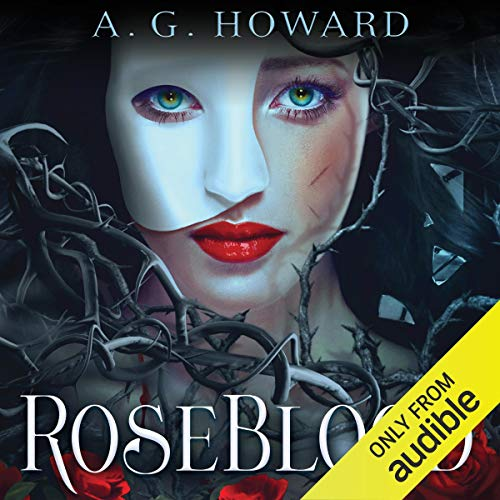 RoseBlood Audiobook By A. G. Howard cover art