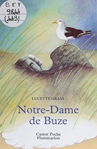 Notre-Dame de Buze (Castor Poche) (French Edition)