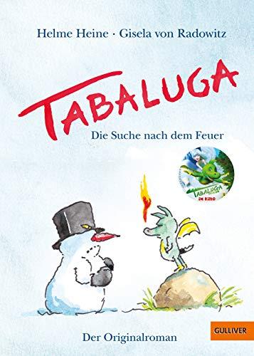 Tabaluga: Die Suche nach dem Feuer – Der Originalroman