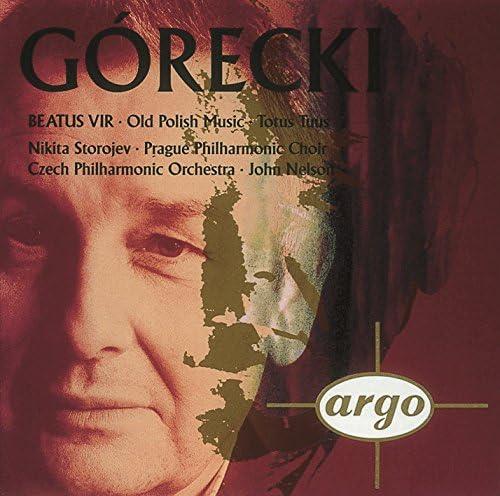 Nikita Storojew, Prague Philharmonic Chorus, Czech Philharmonic Orchestra, John Nelson & Henryk Górecki