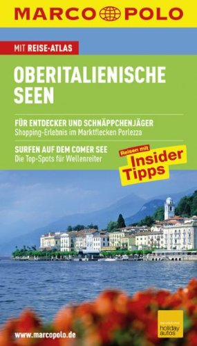 MARCO POLO Reiseführer Oberitalienische Seen