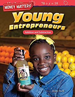 Money Matters: Young Entrepreneurs: Addition and Subtraction (Mathematics Readers) (English Edition)