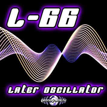 L66 - Later Oscillator EP