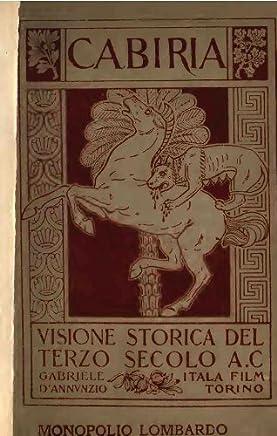 Cabiria : visione storica del terzo secolo A.C. - 1914