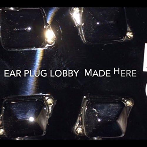 Ear Plug Lobby