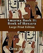 Amarna Book II: Book of Hawara: Large Print Edition