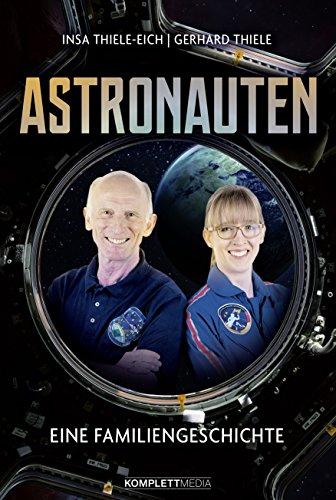 Astronauten: Eine Familiengeschichte