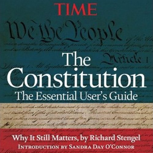 The Constitution: The Essential User's Guide                   By:                                                                                                                                 Editors of Time magazine                               Narrated by:                                                                                                                                 Dennis Holland                      Length: 3 hrs and 48 mins     11 ratings     Overall 4.0