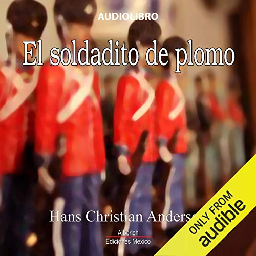 El soldadito de plomo [The Brave Tin Soldier] audiobook cover art