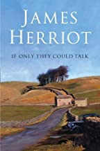 If Only They Could Talk by James Herriot (2006-05-03)