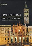 The Tallis Scholars Live in Rome - -