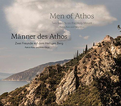 Hans Glück, Männer des Athos – Zwei Freunde auf dem Heiligen Berg / Men of Athos – Two friends on the Holy Mount