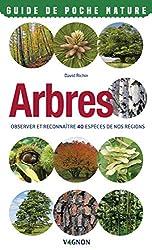 Arbres - Observer et reconnaître 40 espèces de nos régions de David Richin