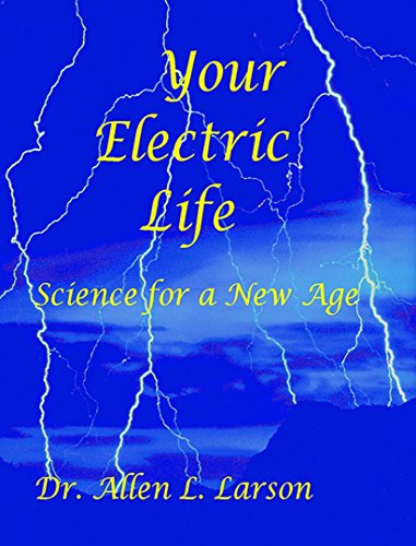 Your Electric Life (English Edition)