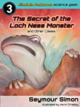 Einstein Anderson: The Secret of the Loch Ness Monster and Other Cases (Einstein Anderson: Science Geek Book 3)