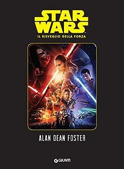 Alan Dean Foster - Star Wars - Il risveglio della Forza  (2016)