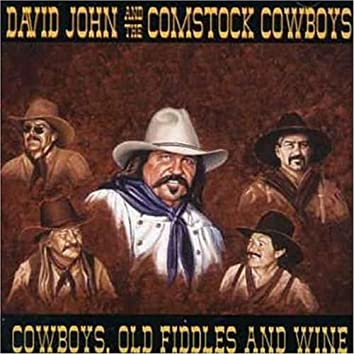 Cowboys, Old Fiddles and Wine