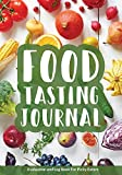Food Tasting Journal: Evaluation and Log Book for Picky Eaters