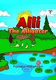 Alli the Alligator (English Edition)