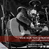 Vois sur ton chemin (From