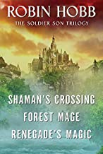 The Soldier Son Trilogy Bundle: Shaman's Crossing, Forest Mage, and Renegade's Magic