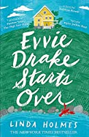 Evvie Drake Starts Over: A feel-good, uplifting story of romance and second chances