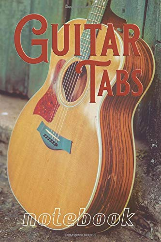 Guitar Tabs Notebook: Great book for recording both acoustic and electric guitar tabs, pro and power tabs for beginner and advanced