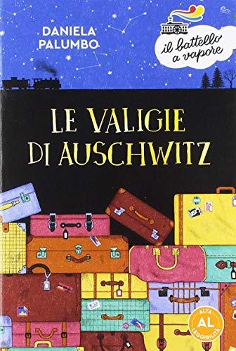 Le valigie di Auschwitz. Ediz. ad alta leggibilità