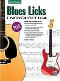 Blues Licks Encyclopedia: Guitar