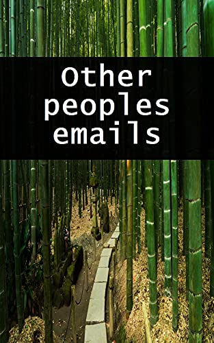 Other peoples emails (Portuguese Edition)