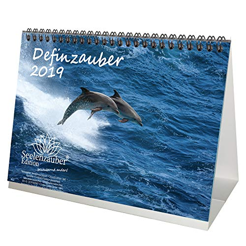 Delphinzauber · DIN A5 · Premium Tischkalender/Kalender 2019 · Delphin · Delfin · Tauchen · Fische · Meer · Tier · Edition Seelenzauber
