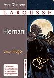 Hernani (Petits Classiques Larousse)
