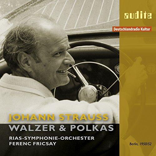 Johann Strauss: Walzer & Polkas (Die schönsten und bekanntesten Walzer und Polkas vom Walzerkönig Johann Strauss Sohn)