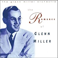 The Romance of Glenn Miller